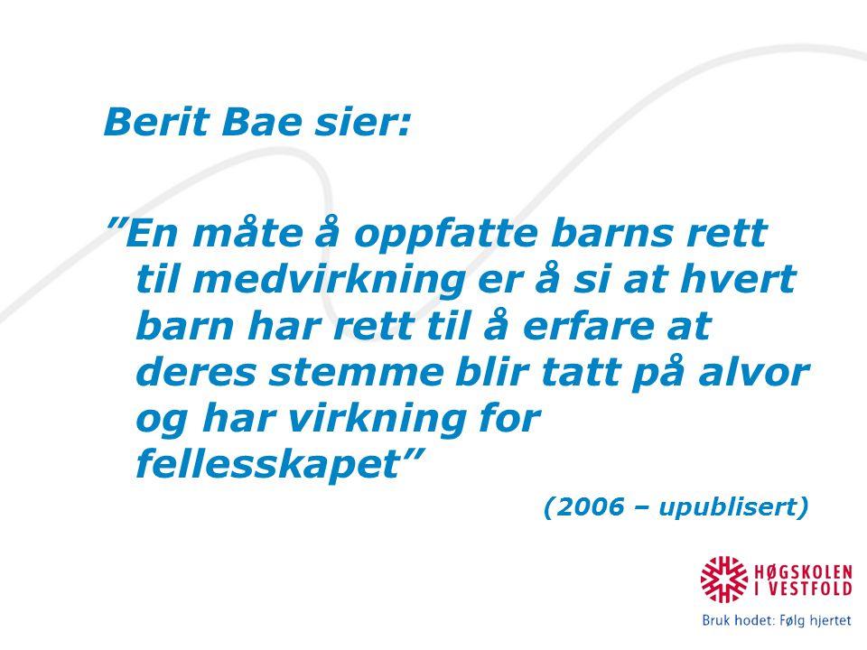 Berit Bae sier: