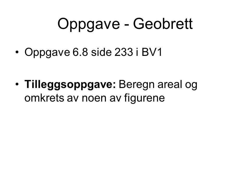Oppgave - Geobrett Oppgave 6.8 side 233 i BV1