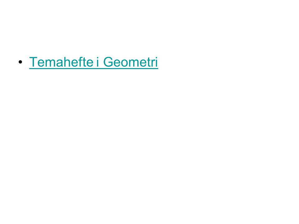 Temahefte i Geometri