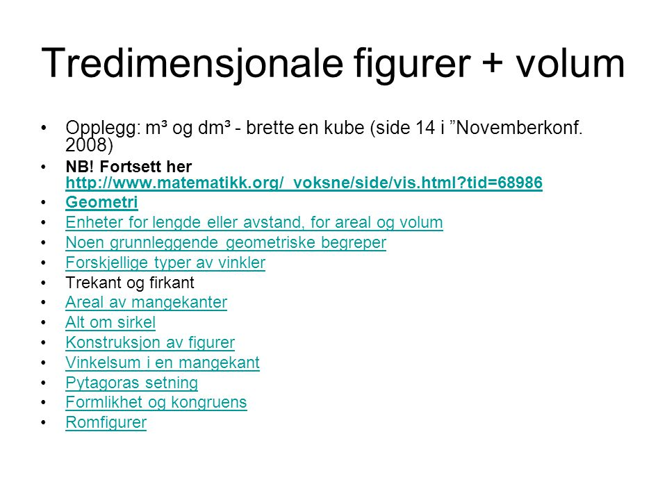 Tredimensjonale figurer + volum