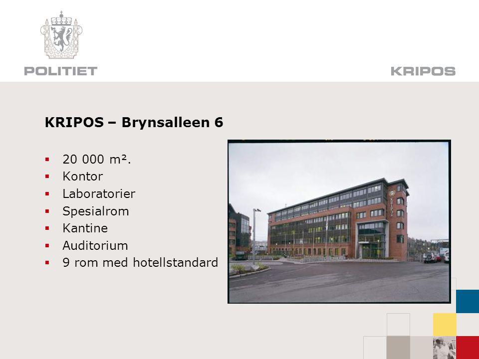 KRIPOS – Brynsalleen 6 20 000 m². Kontor Laboratorier Spesialrom