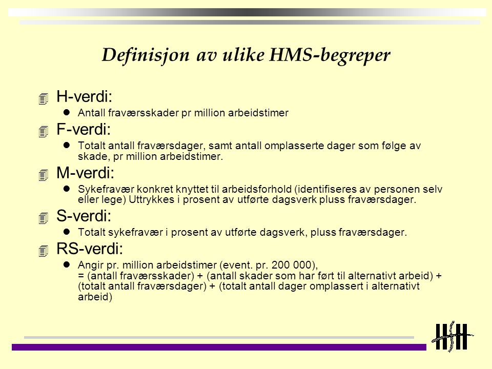 Definisjon av ulike HMS-begreper