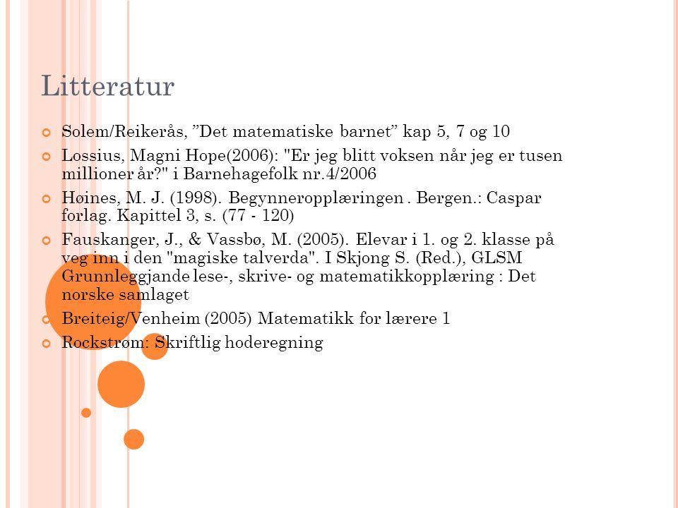 Litteratur Solem/Reikerås, Det matematiske barnet kap 5, 7 og 10