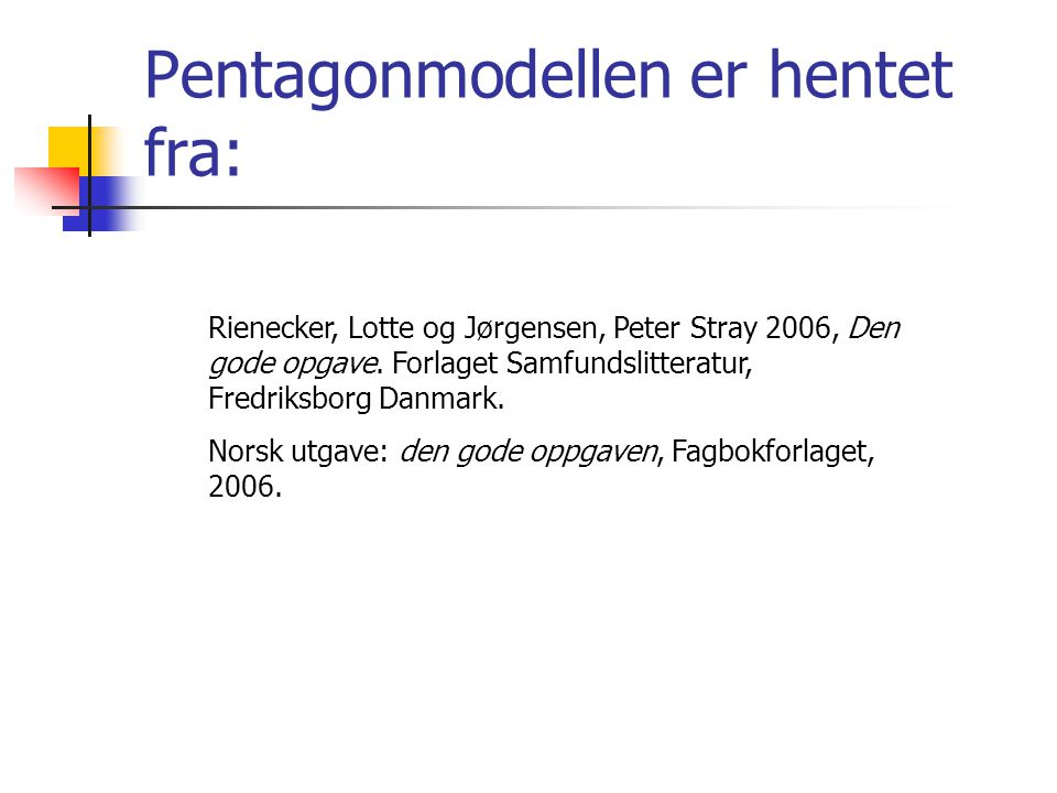 Pentagonmodellen er hentet fra: