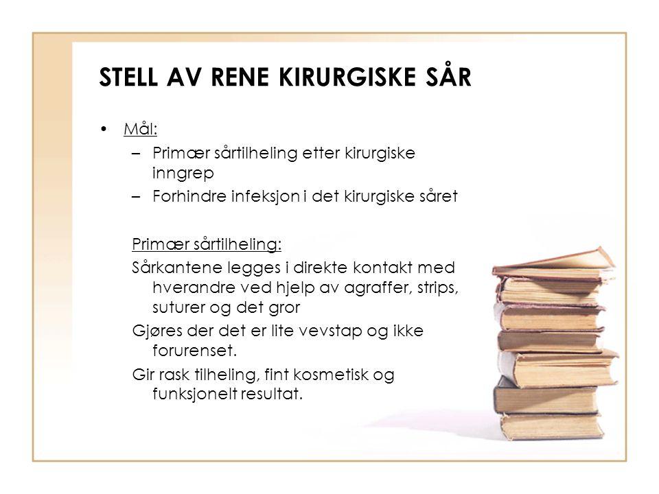 STELL AV RENE KIRURGISKE SÅR