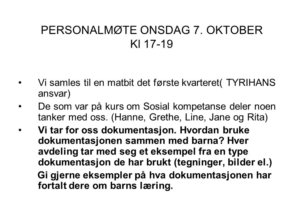 PERSONALMØTE ONSDAG 7. OKTOBER Kl 17-19