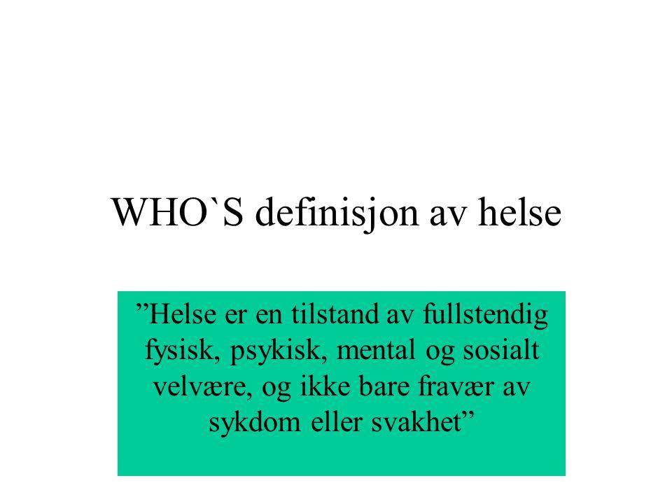 WHO`S definisjon av helse
