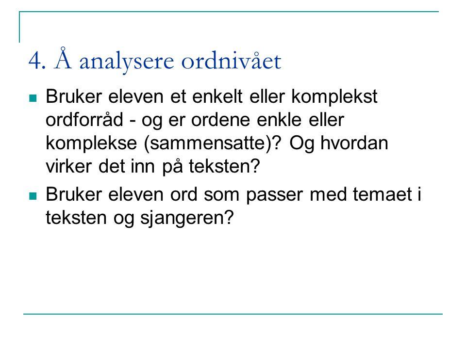 4. Å analysere ordnivået