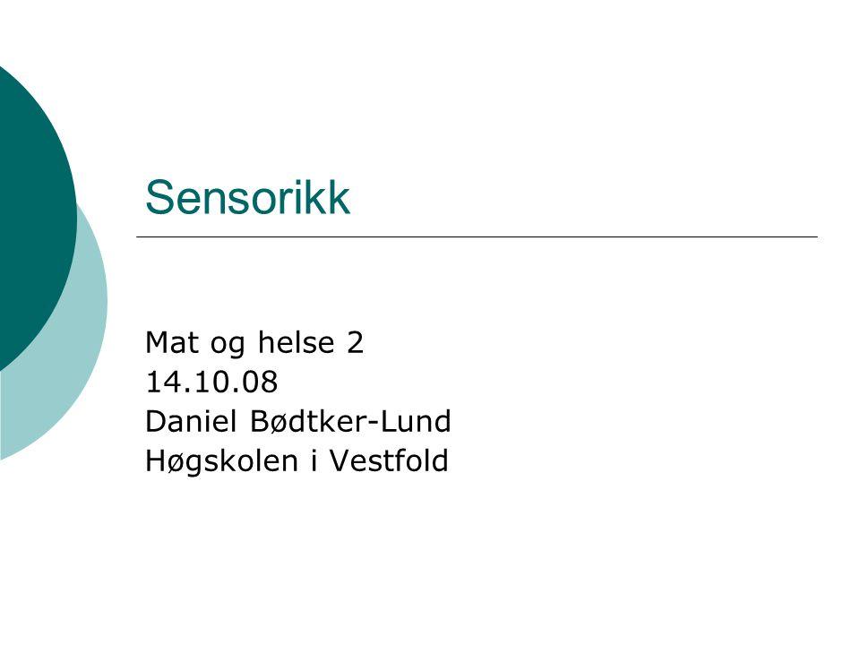 Mat og helse 2 14.10.08 Daniel Bødtker-Lund Høgskolen i Vestfold
