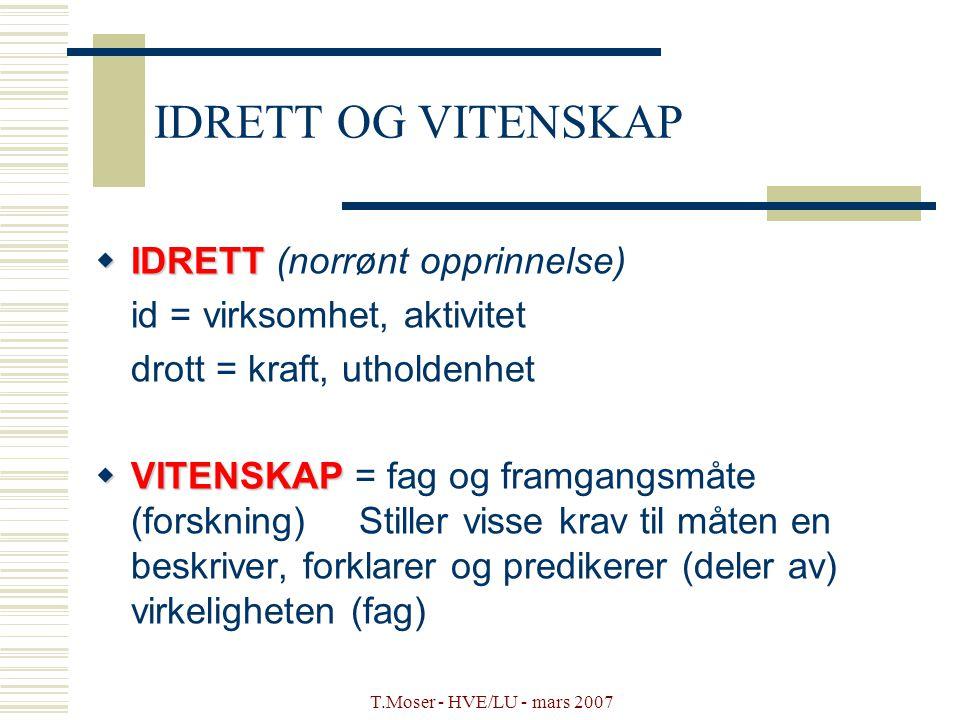 IDRETT OG VITENSKAP IDRETT (norrønt opprinnelse)