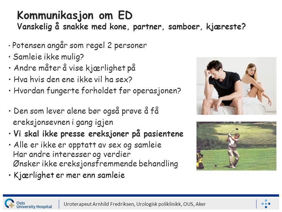 Kommunikasjon om ED Vanskelig å snakke med kone, partner, samboer, kjæreste