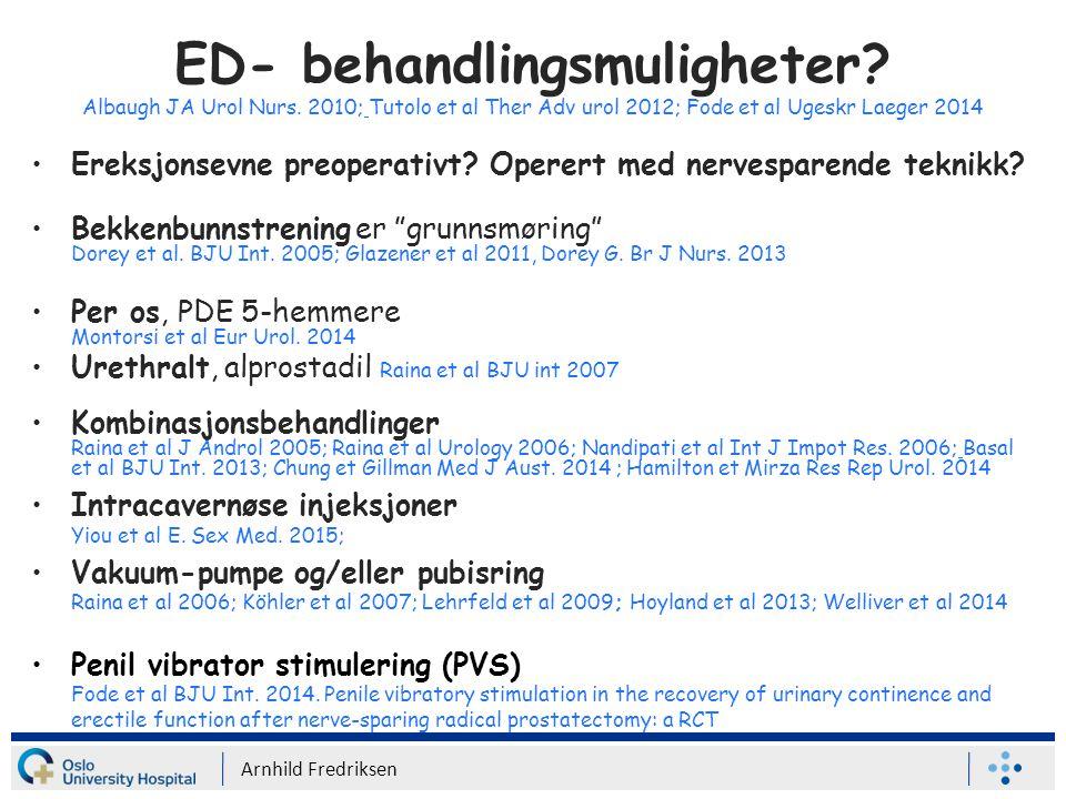 ED- behandlingsmuligheter. Albaugh JA Urol Nurs