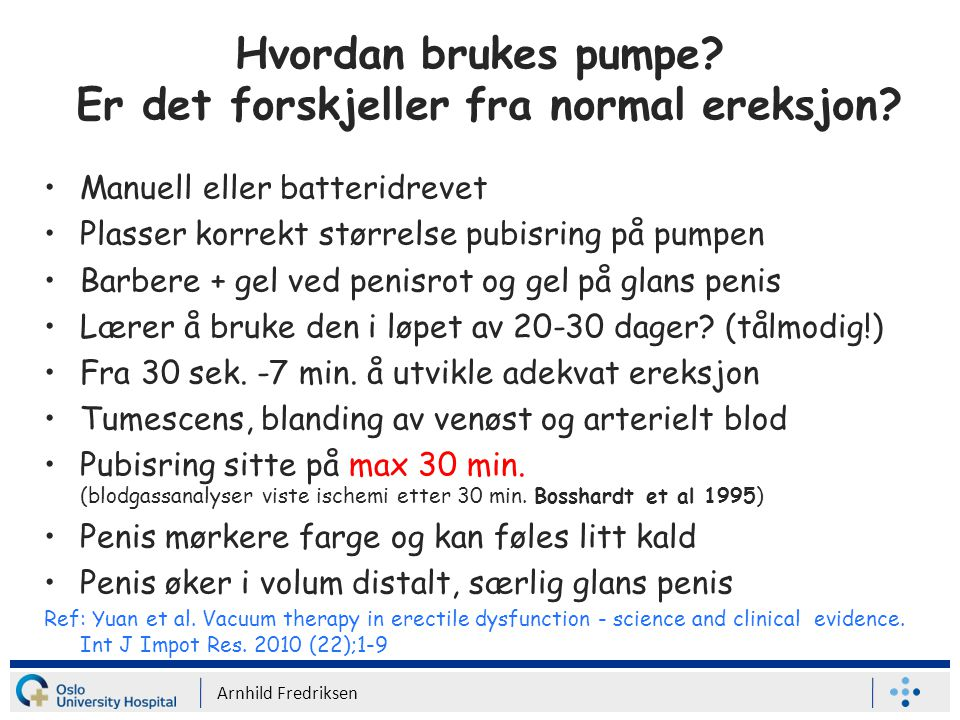 Hvordan brukes pumpe Er det forskjeller fra normal ereksjon