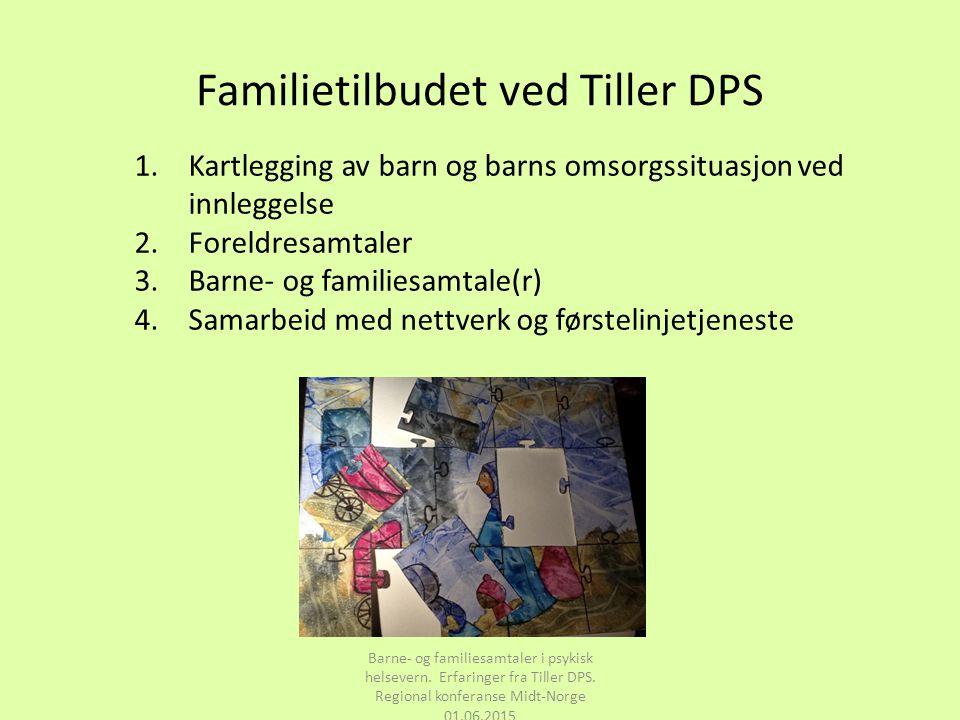 Familietilbudet ved Tiller DPS