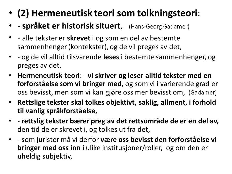 (2) Hermeneutisk teori som tolkningsteori: