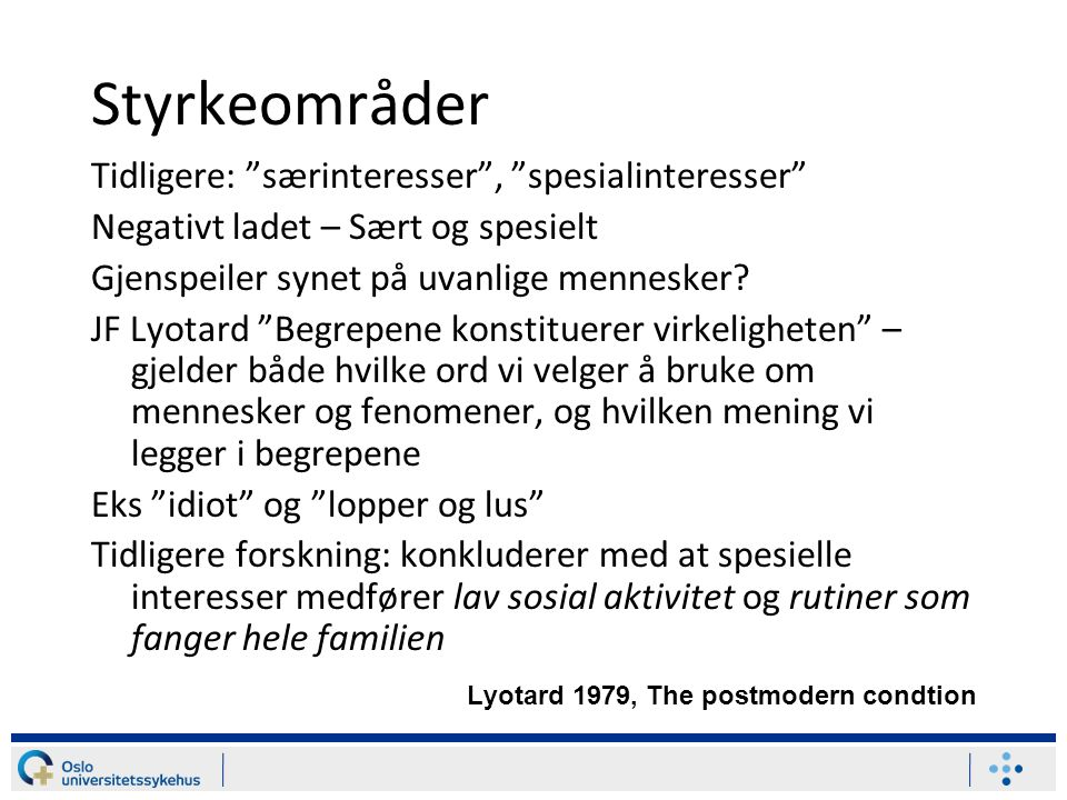 Styrkeområder Lyotard 1979, The postmodern condtion