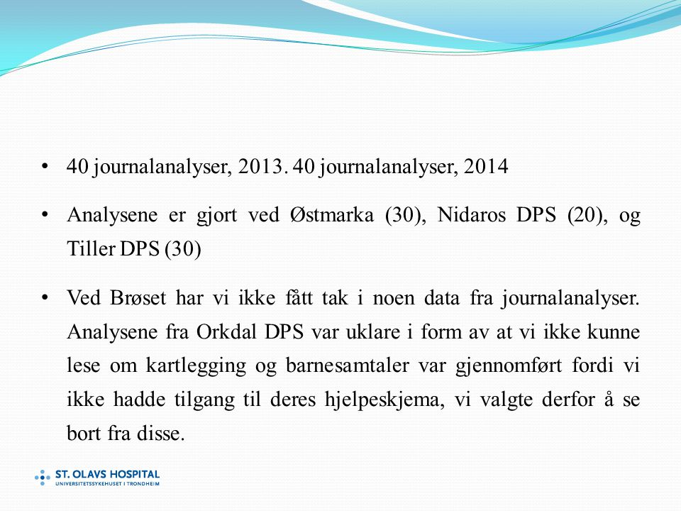 40 journalanalyser, 2013. 40 journalanalyser, 2014