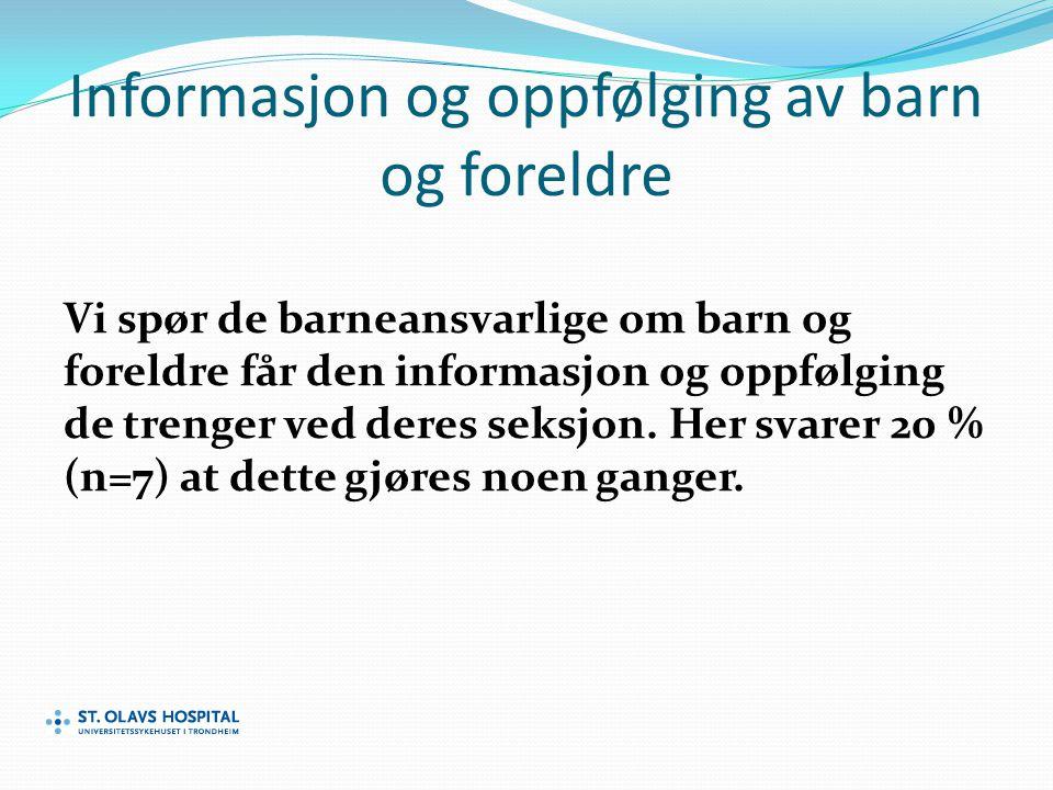 Informasjon og oppfølging av barn og foreldre