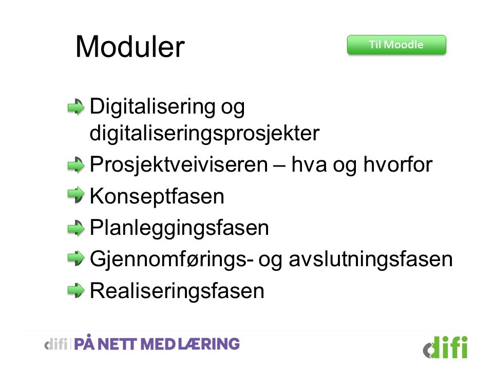 Moduler Digitalisering og digitaliseringsprosjekter