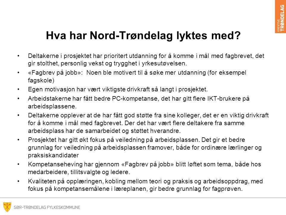 Hva har Nord-Trøndelag lyktes med