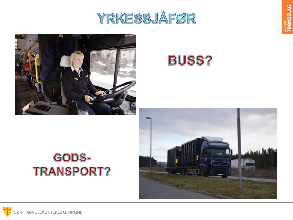 YRKESSJÅFØR BUSS GODS- TRANSPORT