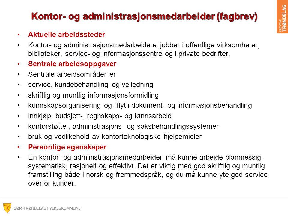 Kontor- og administrasjonsmedarbeider (fagbrev)