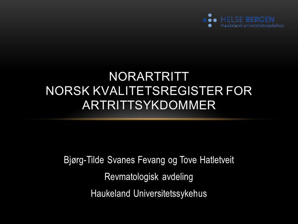 NorArtritt Norsk Kvalitetsregister for artrittsykdommer