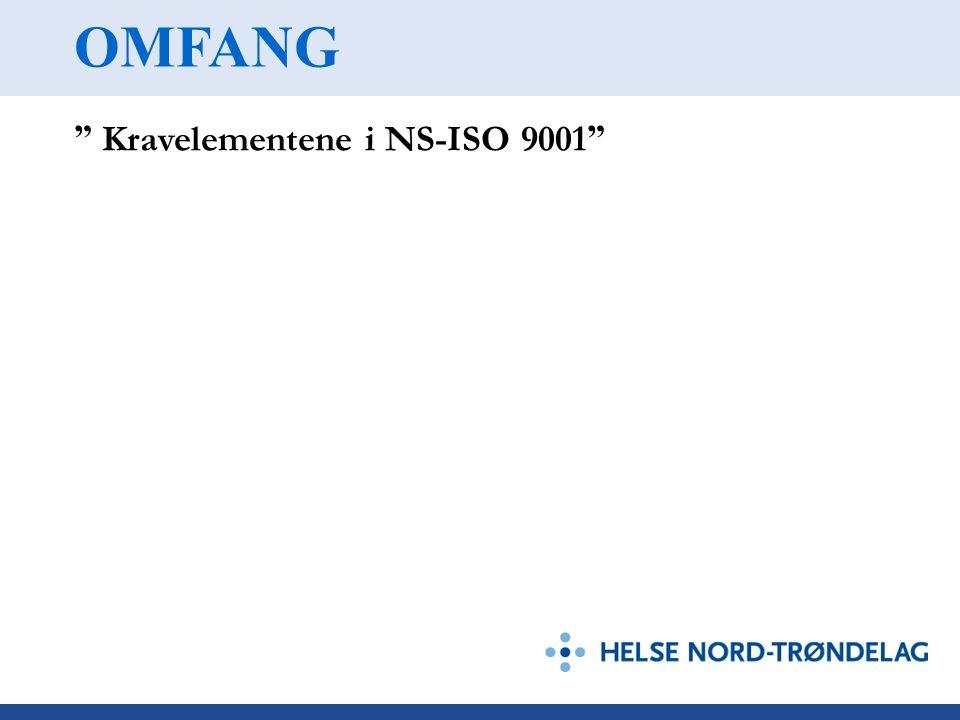 OMFANG Kravelementene i NS-ISO 9001