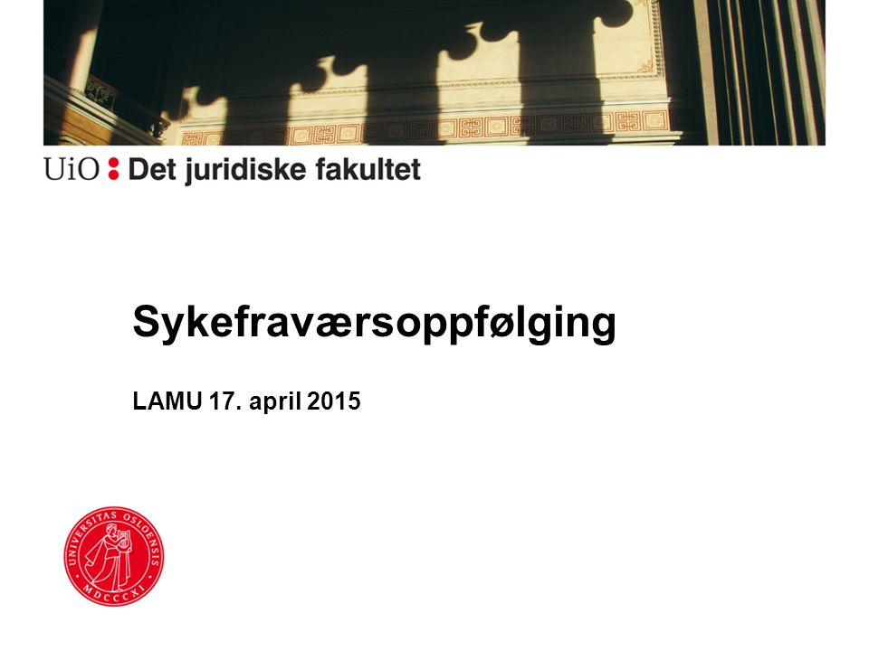 Sykefraværsoppfølging LAMU 17. april 2015