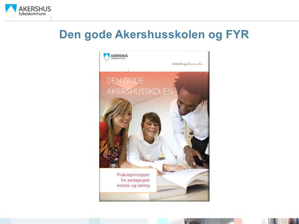 Den gode Akershusskolen og FYR