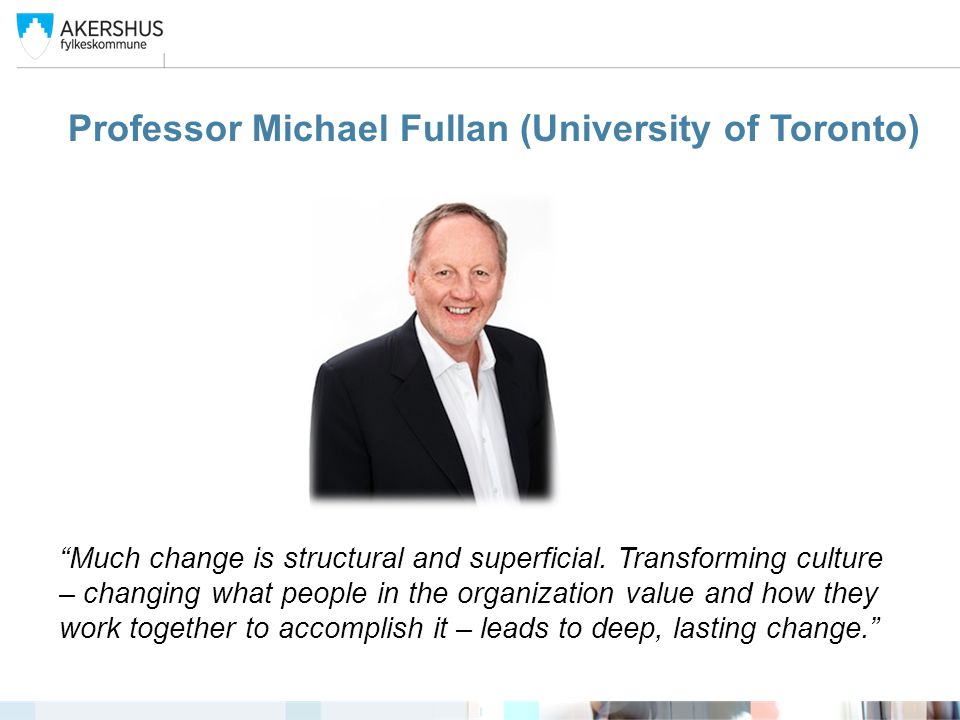 Professor Michael Fullan (University of Toronto)
