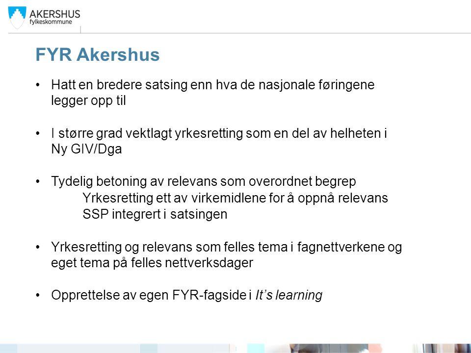 FYR Akershus Hatt en bredere satsing enn hva de nasjonale føringene legger opp til.