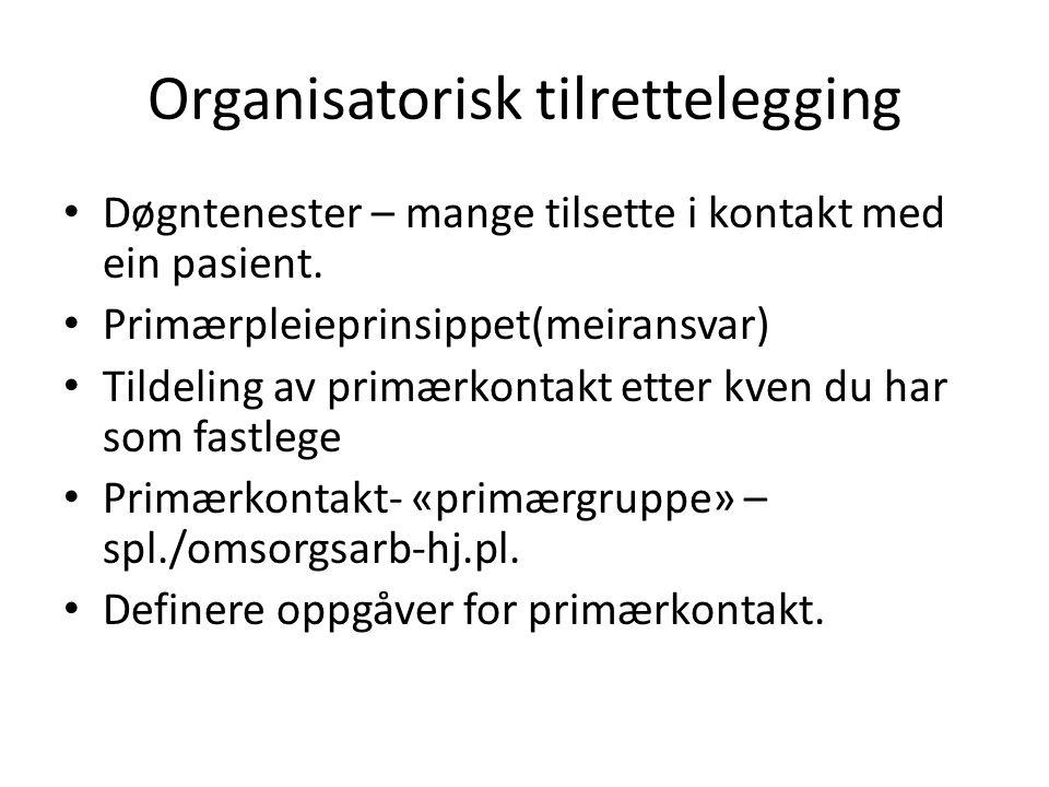 Organisatorisk tilrettelegging