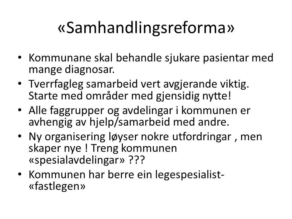 «Samhandlingsreforma»