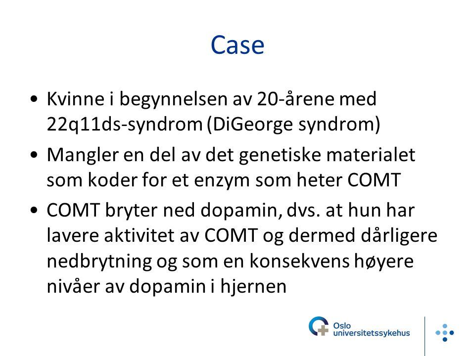 Case Kvinne i begynnelsen av 20-årene med 22q11ds-syndrom (DiGeorge syndrom)