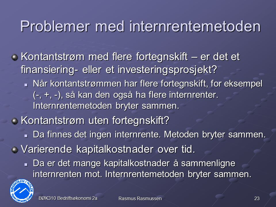 Problemer med internrentemetoden