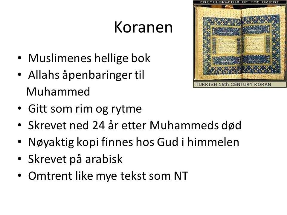Koranen Muslimenes hellige bok Allahs åpenbaringer til Muhammed