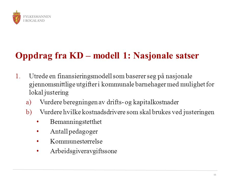 Oppdrag fra KD – modell 1: Nasjonale satser