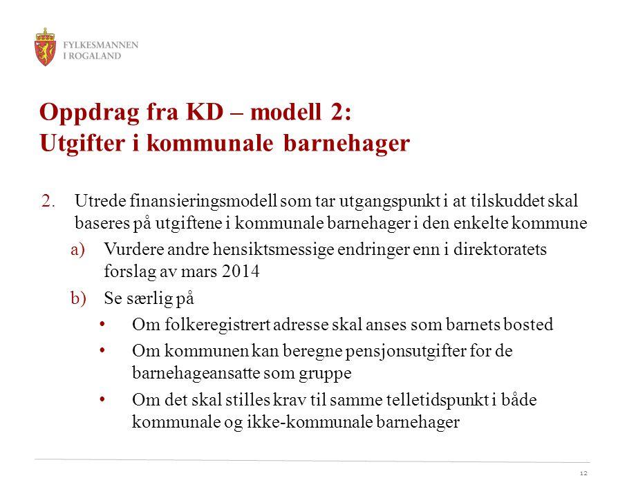 Oppdrag fra KD – modell 2: Utgifter i kommunale barnehager