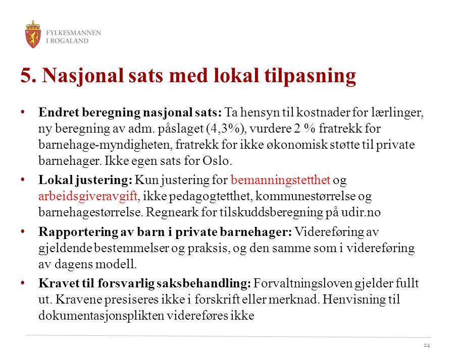 5. Nasjonal sats med lokal tilpasning