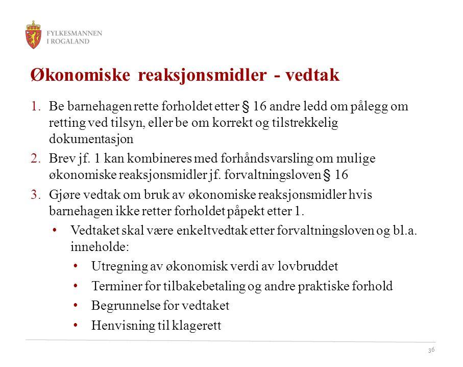 Økonomiske reaksjonsmidler - vedtak