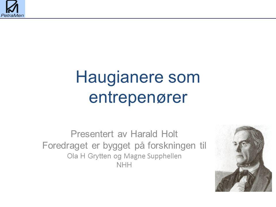 Haugianere som entrepenører