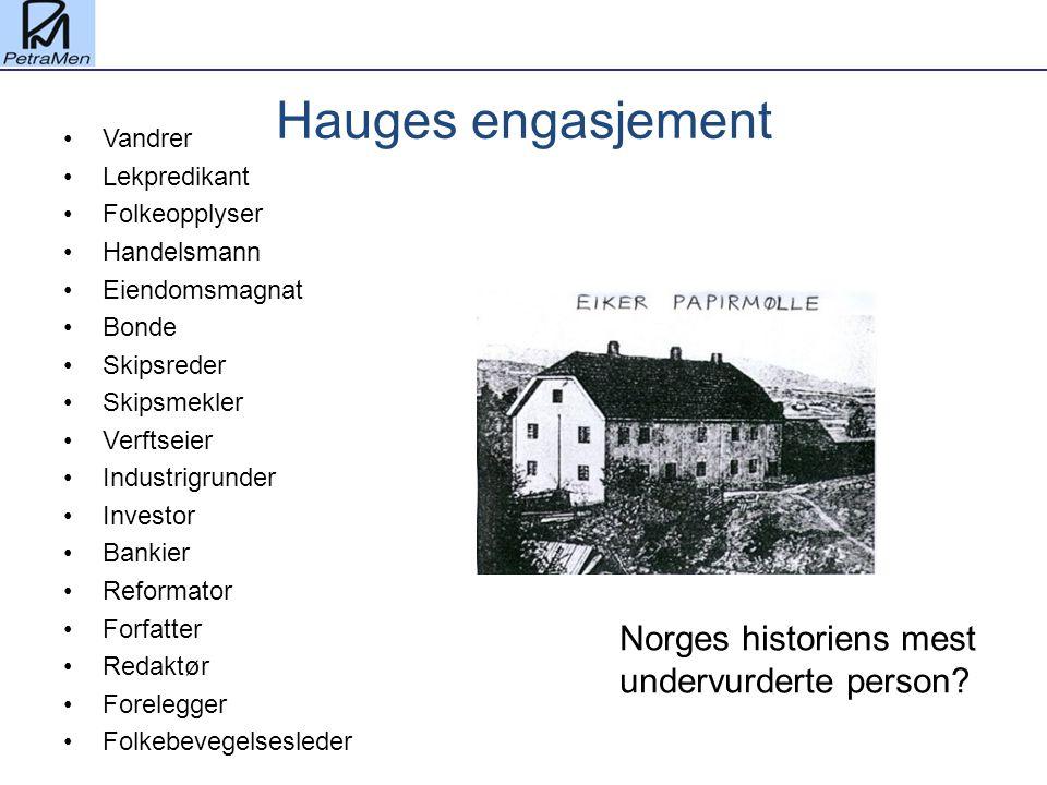Hauges engasjement Norges historiens mest undervurderte person