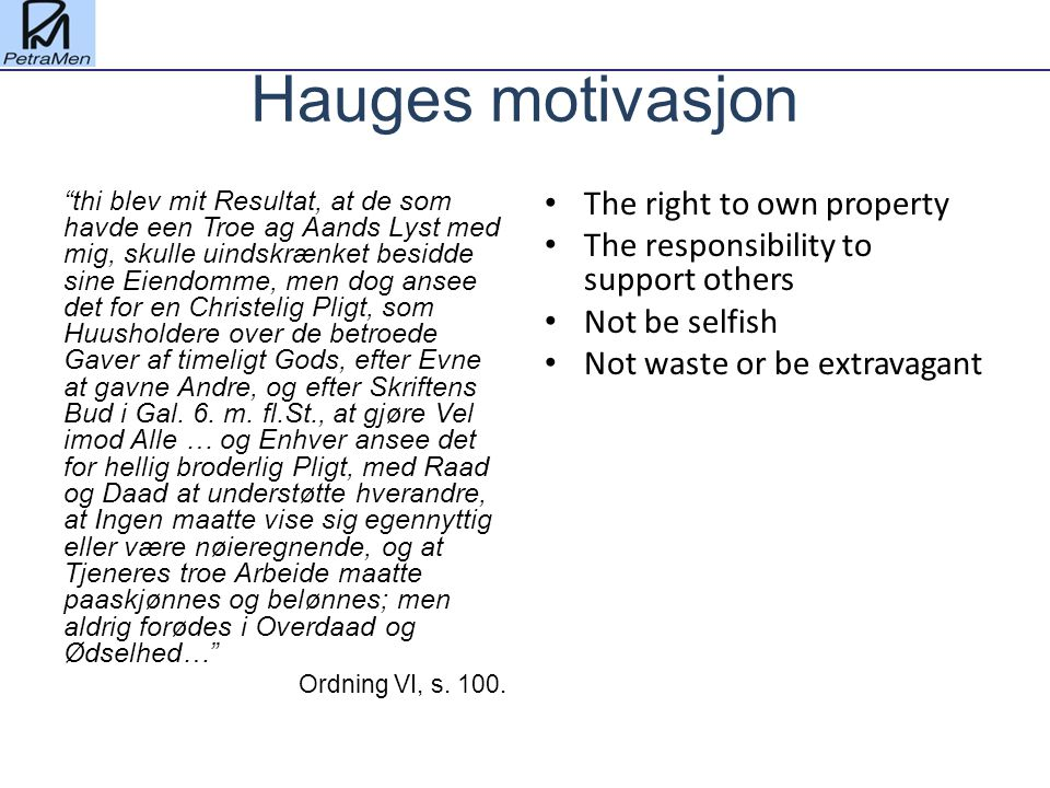 Hauges motivasjon The right to own property