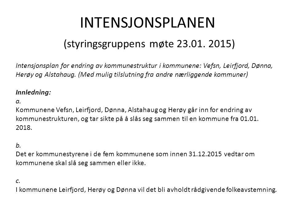 INTENSJONSPLANEN (styringsgruppens møte 23.01. 2015)