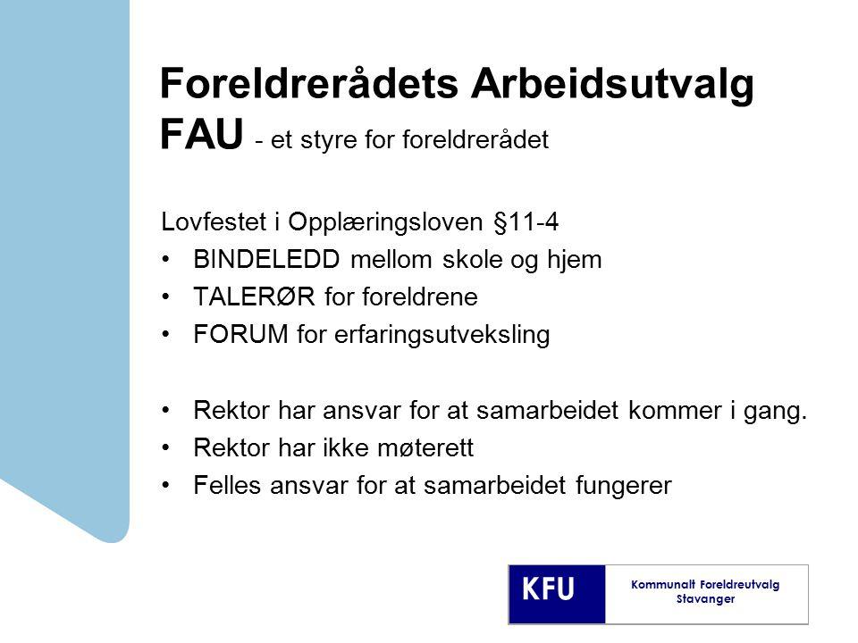 Foreldrerådets Arbeidsutvalg FAU - et styre for foreldrerådet