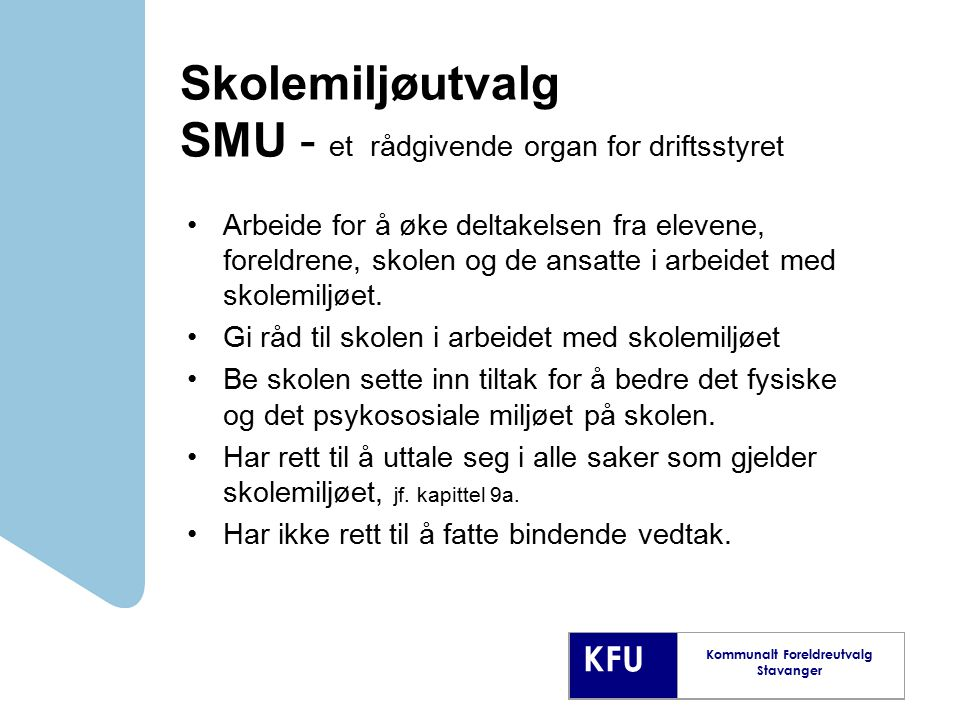 Skolemiljøutvalg SMU - et rådgivende organ for driftsstyret