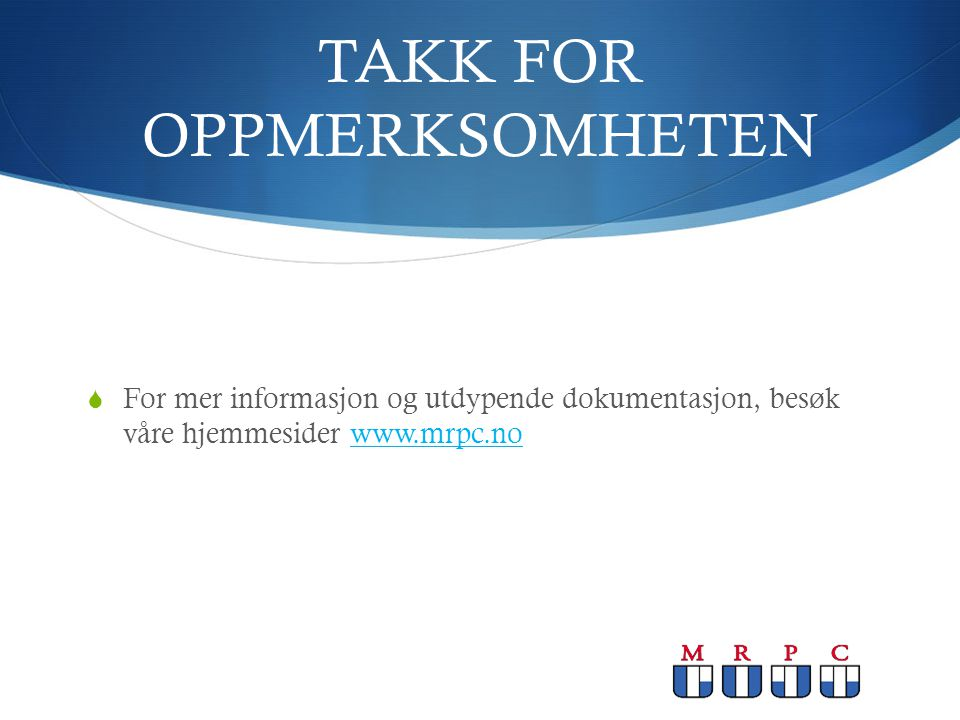 TAKK FOR OPPMERKSOMHETEN