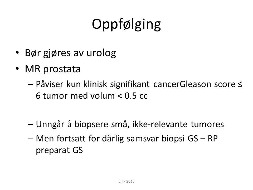 Oppfølging Bør gjøres av urolog MR prostata