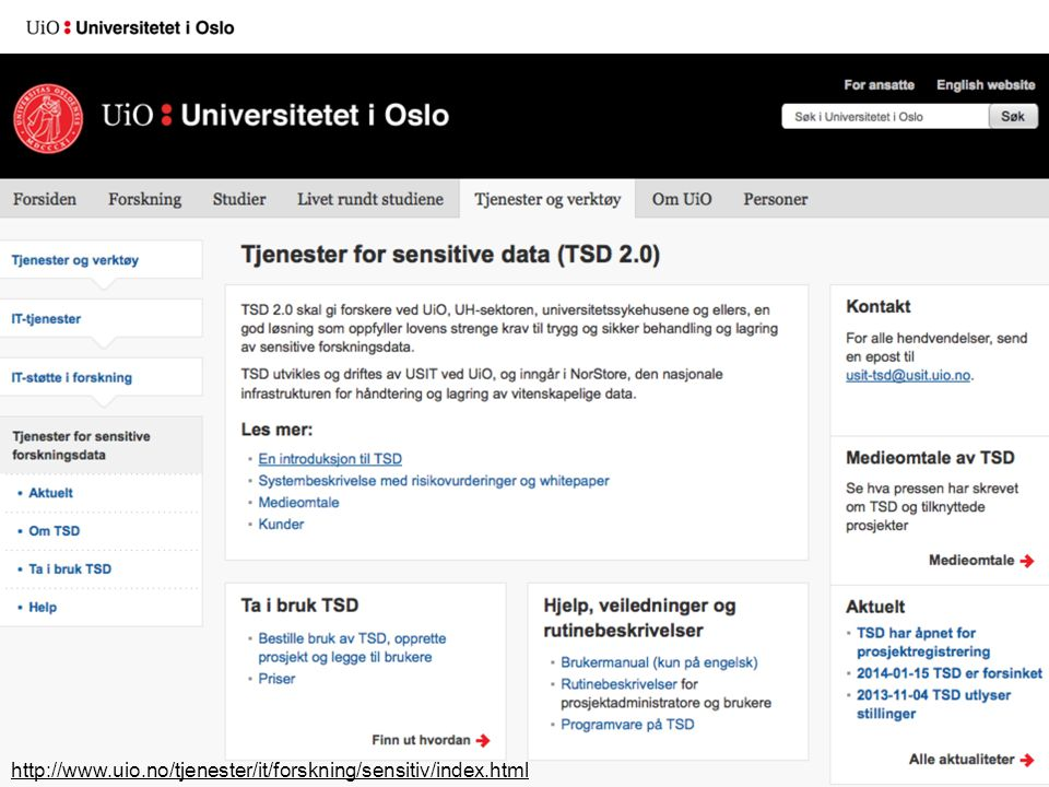 http://www.uio.no/tjenester/it/forskning/sensitiv/index.html
